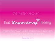 Catalogues with Superdrug offers in Kensington-Chelsea