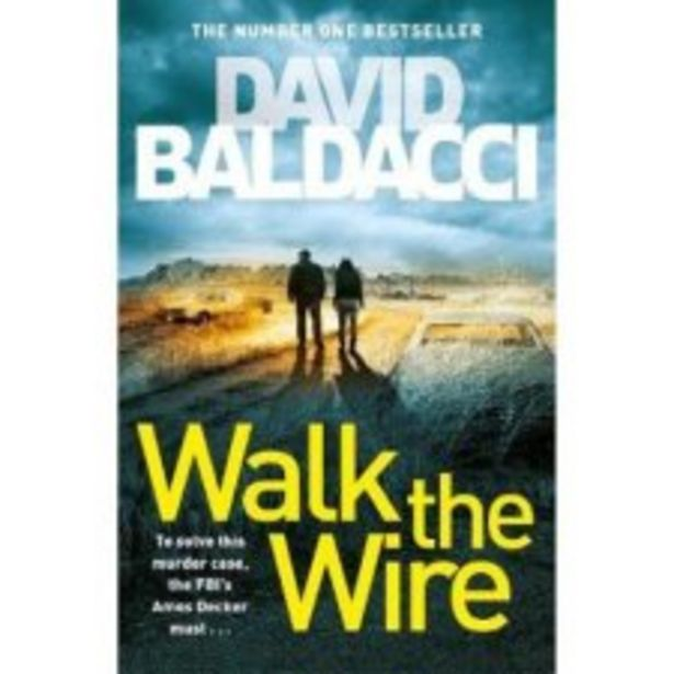 Walk The Wire David Baldacci offer at £9.5