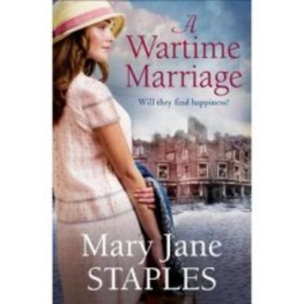 A Wartime Marriage Mary Jane Staples offer at £4.5
