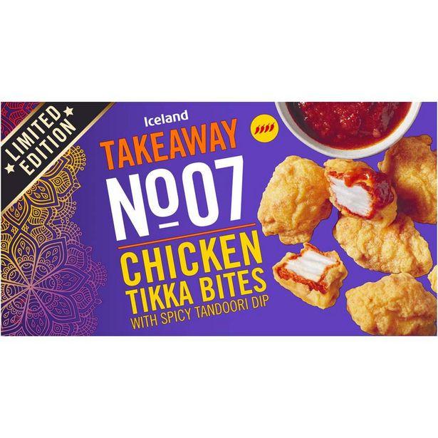 Iceland Takeaway No.7 Chicken Tikka Bites with Spicy Tandoori Dip 215g offer at £0.5