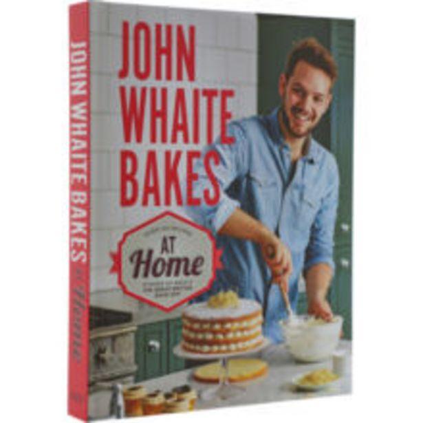 John Whaite Bakes At Home Book offer at £4.99